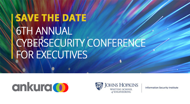 Save the Date: 6th Annual Cybersecurity Conference for Executives